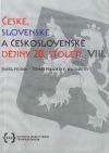 České, slovenské a československé dějiny 20. století VIII.