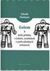 Golem a jiná vyprávění o symbolech a podivuhodných setkáních