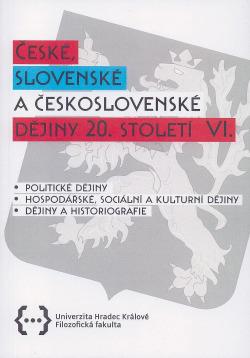 České, slovenské a československé dějiny 20. století VI.