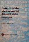 České, slovenské a československé dějiny 20. století III. Osudové osmičky v našich dějinách