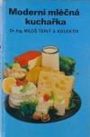 Moderní mléčná kuchařka