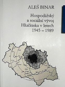 Hospodářský a sociální vývoj Hlučínska v letech 1945-1989 obálka knihy
