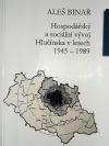 Hospodářský a sociální vývoj Hlučínska v letech 1945-1989