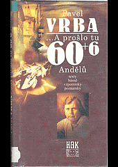 - a prošlo tu 66 + 6 andělů obálka knihy