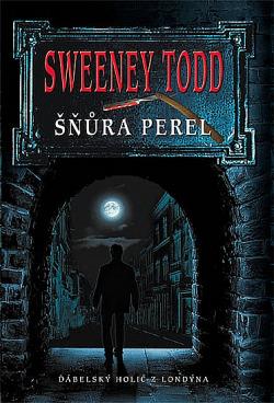 Sweeney Todd: Šňůra perel obálka knihy