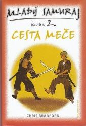 Mladý samuraj 2 - Cesta meče