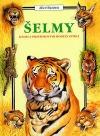 Šelmy- kniha s prostorovými modely zvířat
