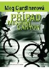 Případ Mission Canyon