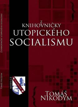 Z knihovničky utopického socialismu