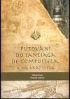 Putování do Santiaga de Compostela, a na kraj světa