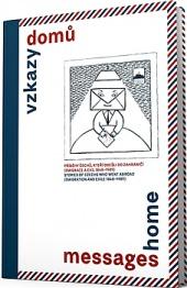 Vzkazy domů = Messages home obálka knihy