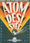 Atom děsí svět. Od Jáchymova k Bikini