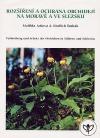 Rozšíření a ochrana orchidejí na Moravě a ve Slezsku