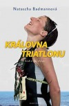 Královna triatlonu