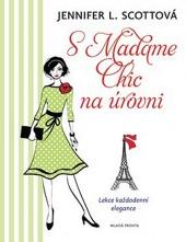 S Madame Chic na úrovni