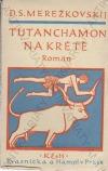 Tutanchamon na Krétě