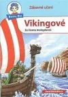 Vikingové - Ze života mořeplavců
