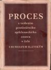 Proces s vedením protistátního spikleneckého centra v čele s Rudolfem Slánským