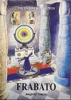 Frabato: magický román
