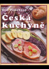 Česká kuchyně, recepty tradiční i netradiční