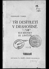 Tři desítiletí v Drahošíně