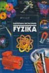 Fyzika : ilustrovaná encyklopedie