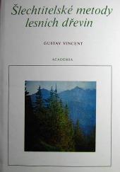 Šlechtitelské metody lesních dřevin