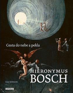 Hieronymus Bosch - Cesta do nebe a pekla obálka knihy