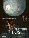 Hieronymus Bosch - Cesta do nebe a pekla