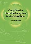 Cesty českého historického myšlení ke strukturalismu