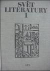 Svět literatury I