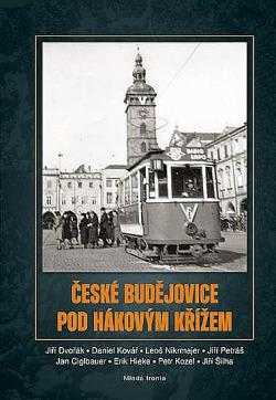 České Budějovice pod hákovým křížem obálka knihy