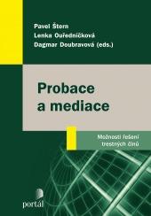 Probace a mediace - Možnosti řešení trestných činů