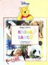 Moje první kniha savců s Medvídkem Pú a jeho přáteli