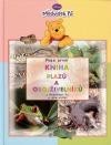 Moje první kniha plazů a obojživelníků s Medvídkem Pú a jeho přáteli