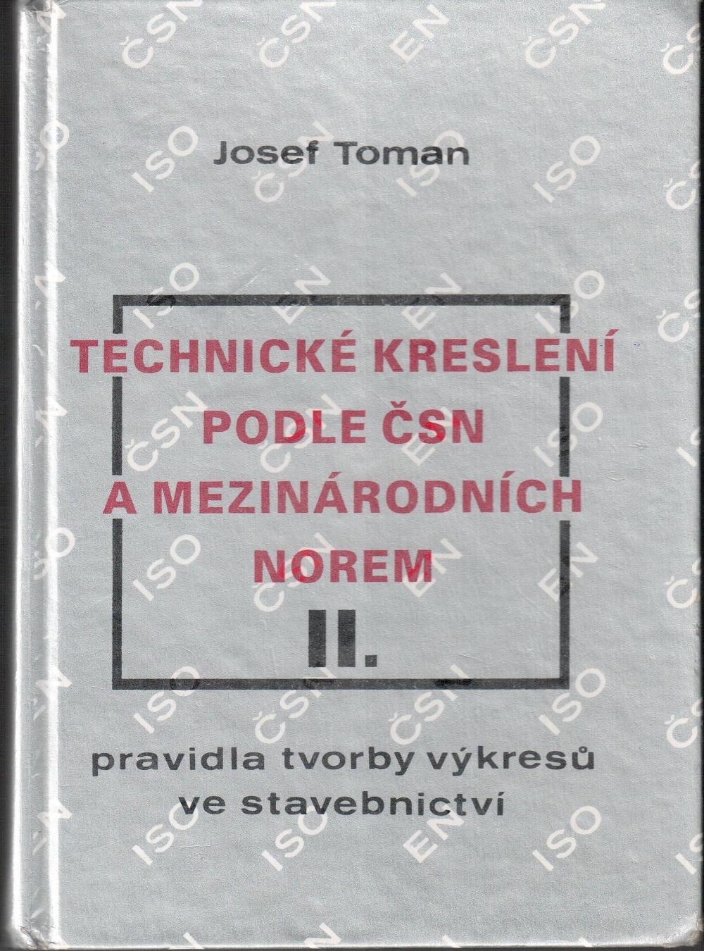 3a845046ed6 Technické kreslení podle ČSN a mezinárodních norem II. - Josef Toman ...