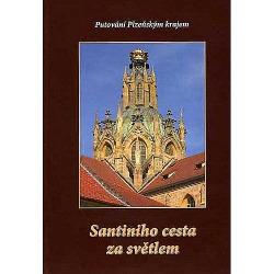 Santiniho cesta za světlem (Putování Plzeňským krajem) obálka knihy