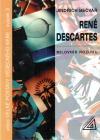 René Descartes: Milovník rozumu