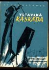 Vltavská kaskáda