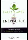 Fakta a mýty o energetice, jak vrátit debatu o energetice zpátky na zem