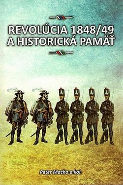 Revolúcia 1848/49 a historická pamäť obálka knihy