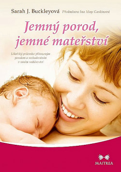 Jemný porod, jemné mateřství