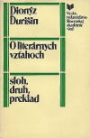 O literárnych vzťahoch - sloh, druh, preklad