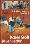 Z tajného deníku Mariky S. aneb Karel Gott je..