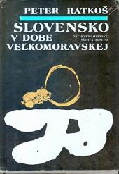 Slovensko v dobe veľkomoravskej obálka knihy