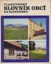 Vlastivedný slovník obcí na Slovensku I (A - J)