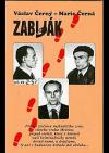 Zabiják: největší případ československé kriminalistiky