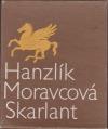Hanzlík - Moravcová - Skarlant
