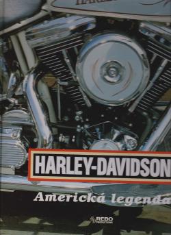 Harley - Davidson,  Americká legenda obálka knihy