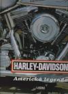Harley - Davidson,  Americká legenda